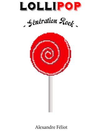 Couverture LoliPop, Génération Rock